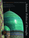 The Princeton Encyclopedia of Islamic Political Thought (eBook)